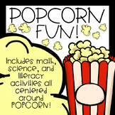 POPCORN FUN! (Math, Writing, Science)