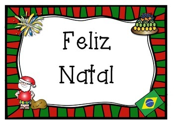 PORTUGUESE (Brazil theme)  merry christmas poster   Feliz Natal