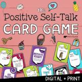 POSITIVE SELF-TALK CARD GAME! Positive Affirmations & Self-Esteem Group Activity
