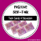 POSITIVE SELF TALK! Task Cards and Interactive Discussion