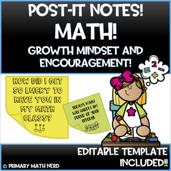 POST-IT/STICKY NOTES!  MATH Growth Mindset and Productive Struggle!!  Editable!
