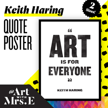 Keith Haring Quote || POSTER
