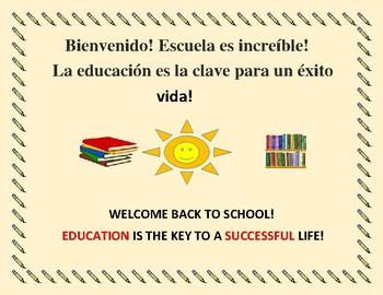 POSTER: WELCOME BACK TO SCHOOL: HISPANIC COMMUNITY SPANISH/ENGLISH SIGN