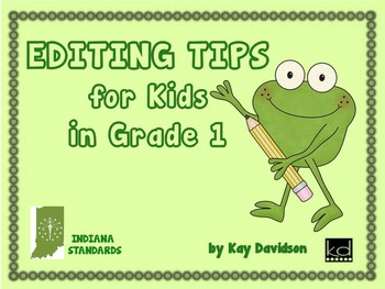 POSTERS:  Editing Tips for INDIANA Kids in Grade 1 by Kay Davidson