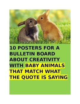 POSTERS about CREATIVITY with BABY ANIMALS THAT MATCH THE QUOTATIONS