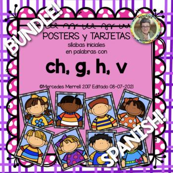 POSTERS y TARJETAS sílabas iniciales en palabras con ch, g, h, v BUNDLE!
