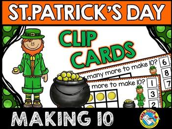ST. PATRICK'S DAY MATH (POT OF GOLD MAKE TEN CENTER) MARCH ACTIVITY KINDERGARTEN