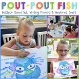 POUT-POUT FISH Book Companion (Bulletin Board Set, Writing