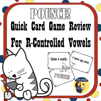 POUNCE R-Controlled Vowel Card Game