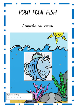 POUT POUT FISH Comprehension exercise