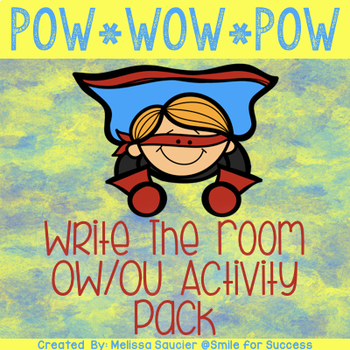 POW!  OW and OU Write the Room!
