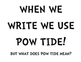 POW TIDE WRITING POSTERS