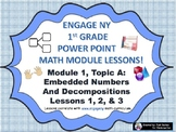 POWER POINT Slides:  1st Grade Engage NY Module 1, Topic A