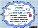 POWER POINT Slides:  1st Grade Engage NY Module 1, Topic B lessons (4-8)!