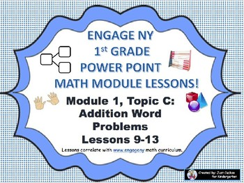 POWER POINT Slides:  1st Grade Engage NY Module 1, Topic C lessons (9-13)!