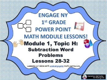 POWER POINT Slides:  1st Grade Engage NY Module 1, Topic H lessons (28-32)!