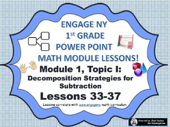 POWER POINT Slides:  1st Grade Engage NY Module 1, Topic I lessons (33-37)!