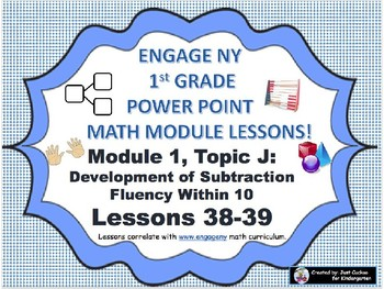 POWER POINT Slides:  1st Grade Engage NY Module 1, Topic J lessons (38-39)!