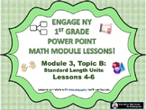 POWER POINT Slides:  1st Grade Engage NY Module 3, Topic B lessons (4-6)!