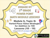 POWER POINT Slides:  1st Grade Engage NY Module 6, Topic D