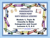 POWER POINT Slides: ENY Kindergarten Module 1, Topic B lessons 4 - 6!