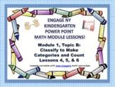 POWER POINT Slides: ENY Kindergarten Module 1, Topic B les