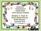 POWER POINT Slides: ENY Kindergarten Module 2, Topic B lessons 6-8!