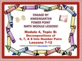 POWER POINT Slides: ENY Kindergarten Module 4, Topic B lessons 7-12!