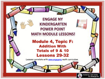 POWER POINT Slides: ENY Kindergarten Module 4, Topic F lessons 29-32!
