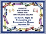 POWER POINT Slides: ENY Kindergarten Module 6, Topic B lessons 5-8!