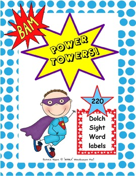 POWER TOWER labels - All 220 Dolch sight words