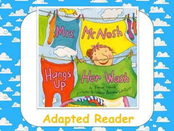POWERPOINT Mrs. McNosh Hangs Up Her Wash - Adapted Reader