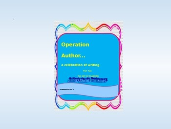 POWERPOINT PRESENTATION: accompaniment for Operation Author Part 2