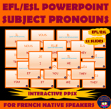 EFL / ESL POWERPOINT presentation on SUBJECT PRONOUNS in English