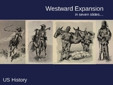 POWERPOINT - Westward Expansion and Manifest Destiny