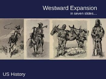 POWERPOINT - Westward Expansion and Manifest Destiny