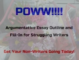POWW Argumentative Essay Outline and Fill-In for Struggling Writers