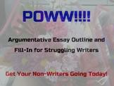 POWW Argumentative Essay Outline and Fill-In for Strugglin