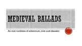 PP Slide Show - British Literature Medieval Ballads