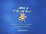 PP – Everyday Manners 11 – Polite Pedestrian