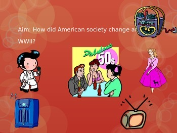 PPT: Aim: How did American society change after WWII?