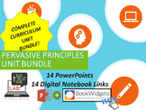 BASIC PPT & DIGITAL NOTEBOOK UNIT BUNDLE - Pervasive Principles