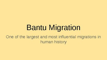 PPT: Intro to the Bantu Migration