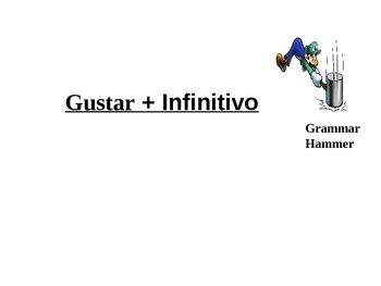 PPT - Notes - Gustar + Infinitivo (Notes handout also available)