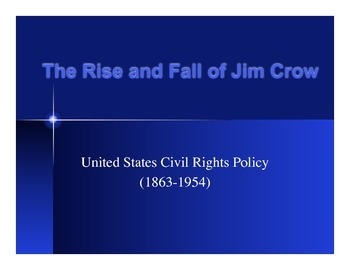 PPT Presentation on the Era of Jim Crow