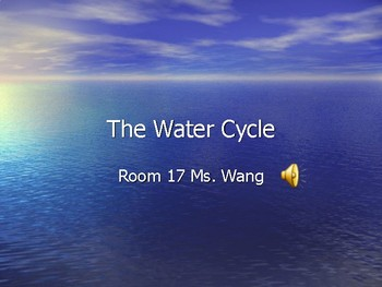 PPT- The Water Cycle