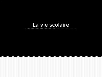 PPT Vocabulary Presentation: La Vie Scolaire