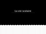 PPT Vocabulary Presentation: La Vie Scolaire