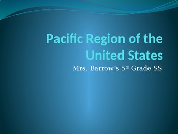 PPT of Pacific Region of USA