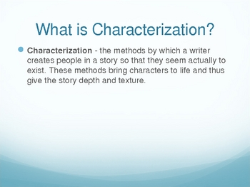PPT on Characterization